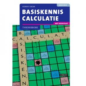 Basiskennis calculatie theorieboek derde druk